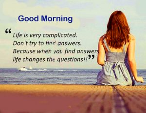 Life Beautiful Quote Good Morning Picture