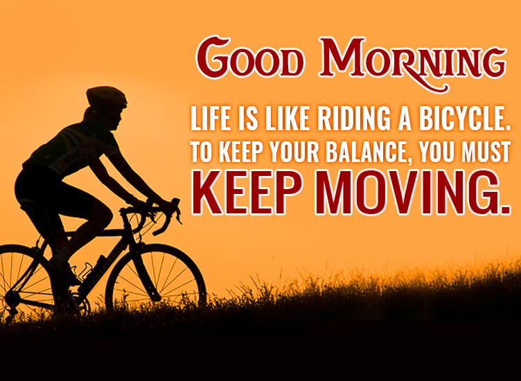 Life Cycling Quote Good Morning Image