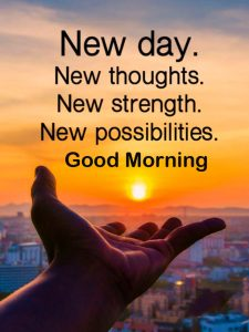 New Day Quote with Good Morning Wish