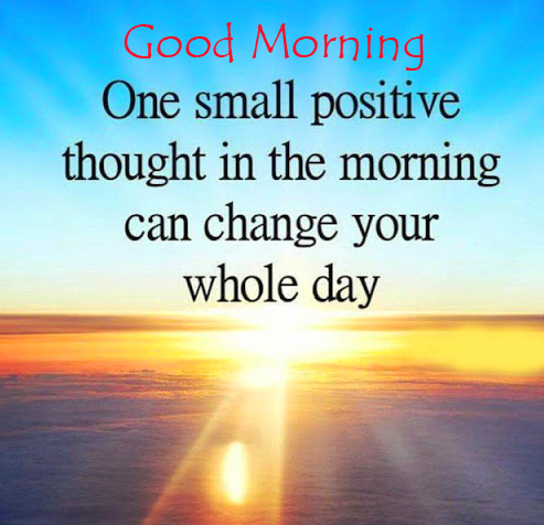 Positive Quote Good Morning Picture