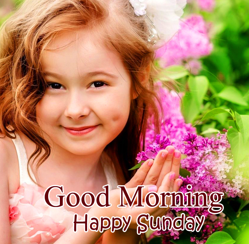 Sweet Girl Good Morning Happy Sunday Picture