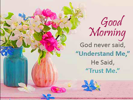Trust Quote Good Morning Image
