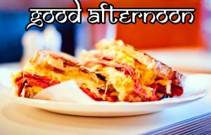 Cheesy Lunch Good Afternoon Image
