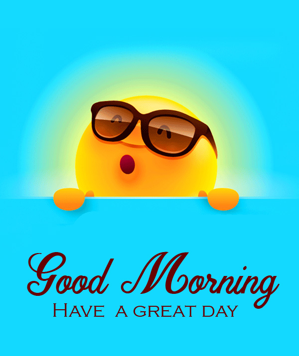 Cute Sun Good Morning Have a Great Day Wallpaper