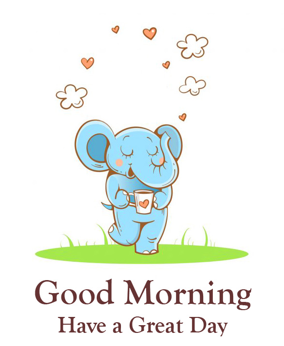 Elephant Cartoon Good Morning Have a Great Day Image