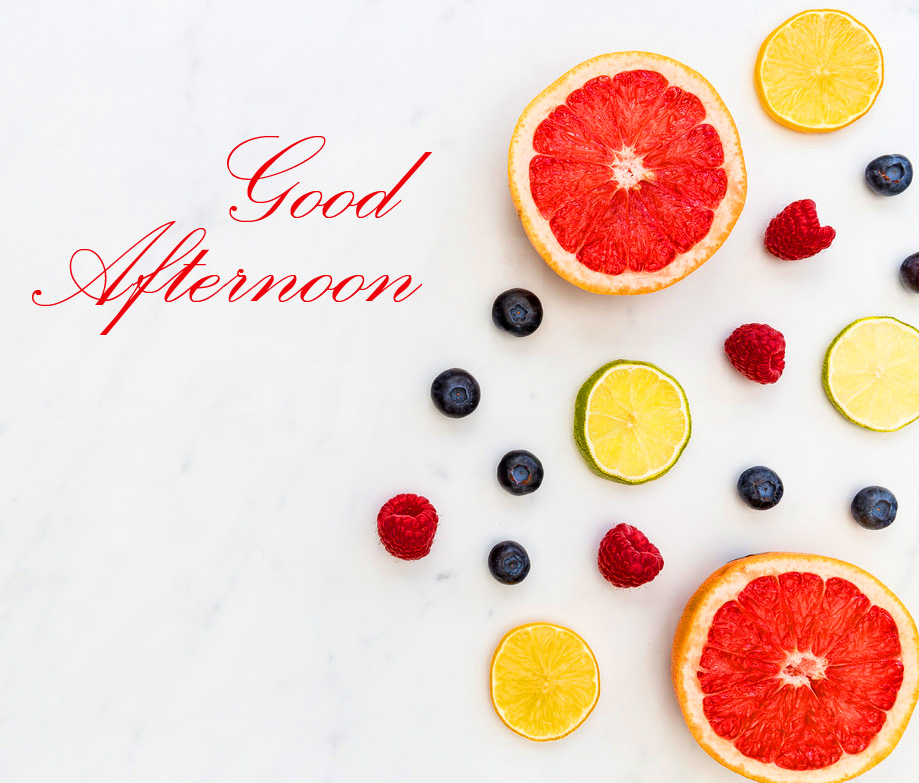 Fruits Good Afternoon Image