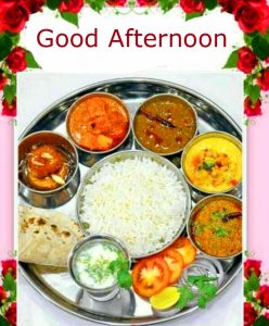 Good Afternoon Wish with Indian Lunch and Flowers Pic