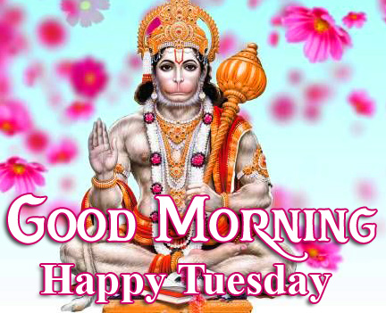 Good Morning Happy Tuesday Hanuman Ji Picture