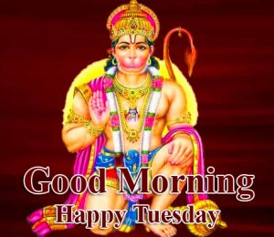 Good Morning Happy Tuesday Wish with Bajrangbali Pic