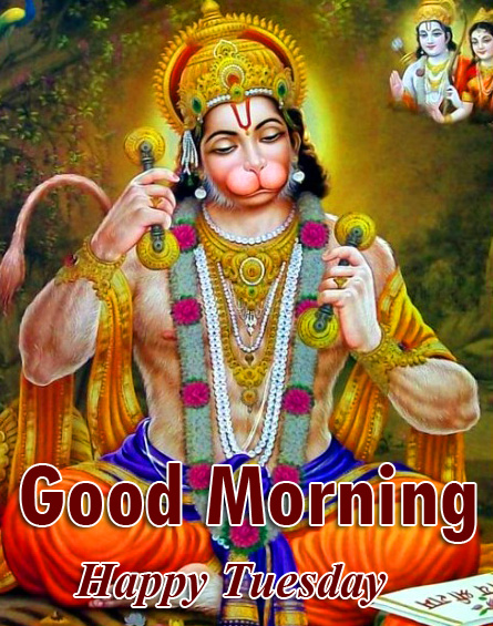 Good Morning Happy Tuesday Wish with Hanuman Ji