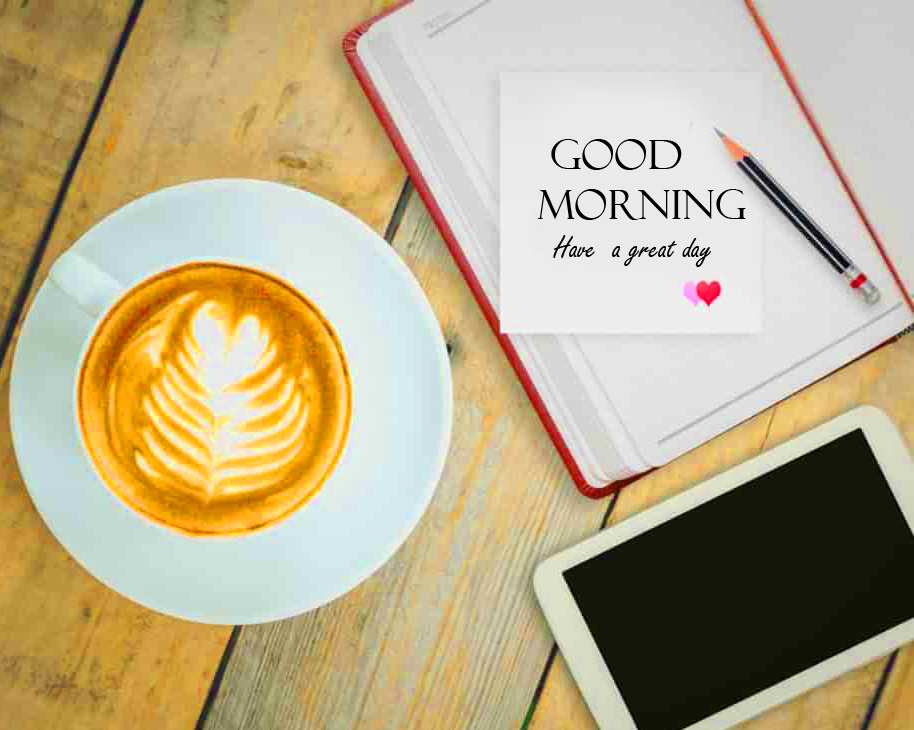 Good Morning Have a Great Day Card with Coffee