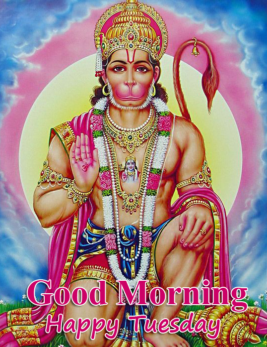 Ram Bhakt Hanuman Ji Good Morning Happy Tuesday Picture