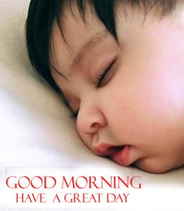 Sleeping Baby Good Morning Have a Great Day Image